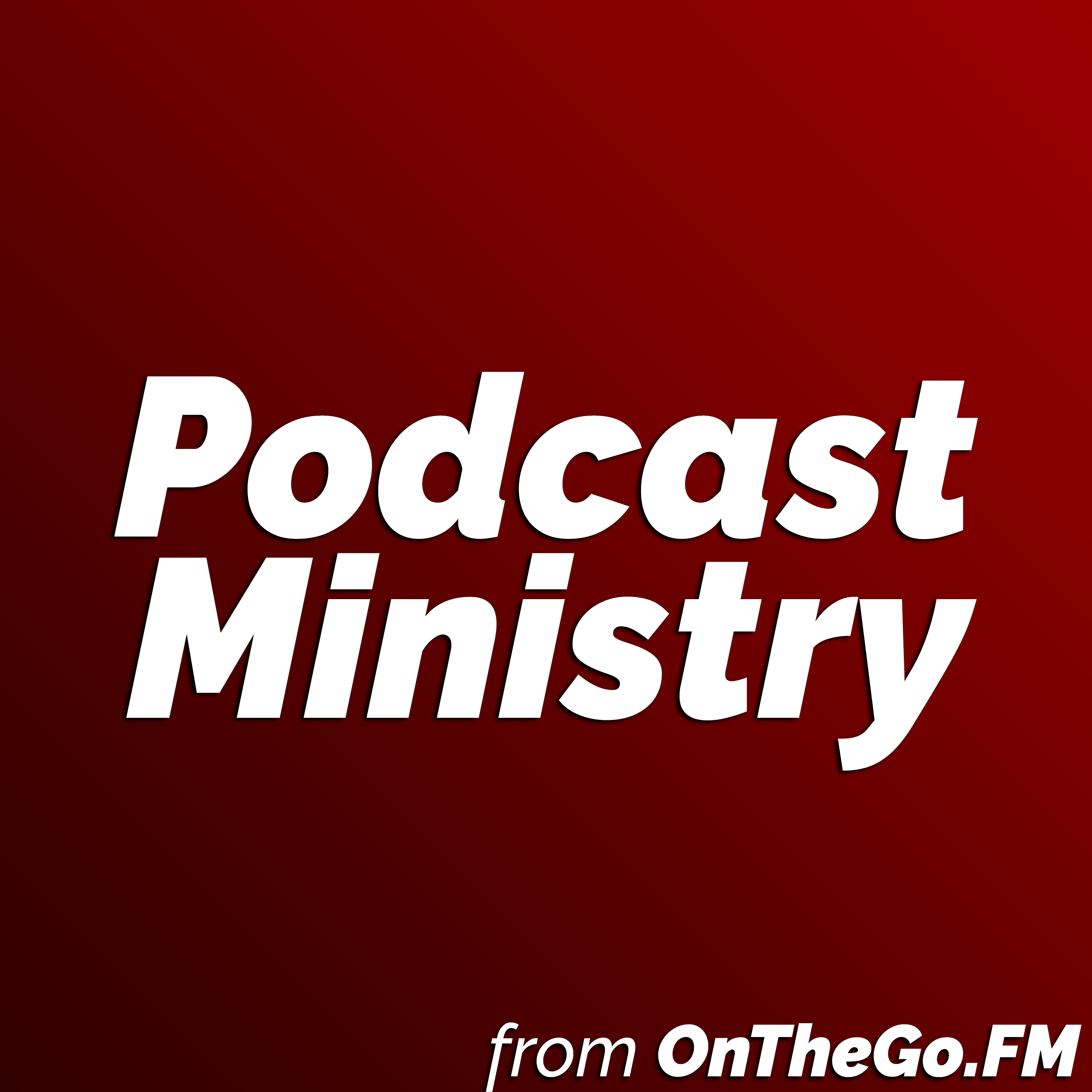 Podcast Ministry